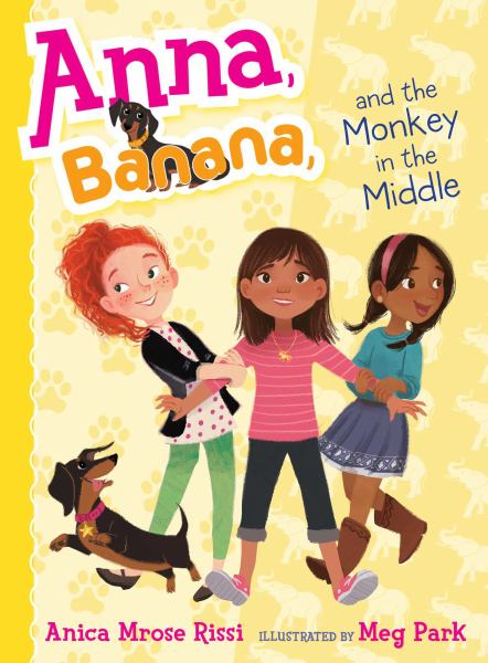 Anna, Banana, and the Monkey in the Middle (Anna, Banana, Bk. 2)