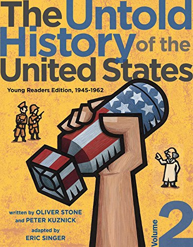 The Untold History of the United States 1945-1962 (Young Readers Edition, Volume 2)