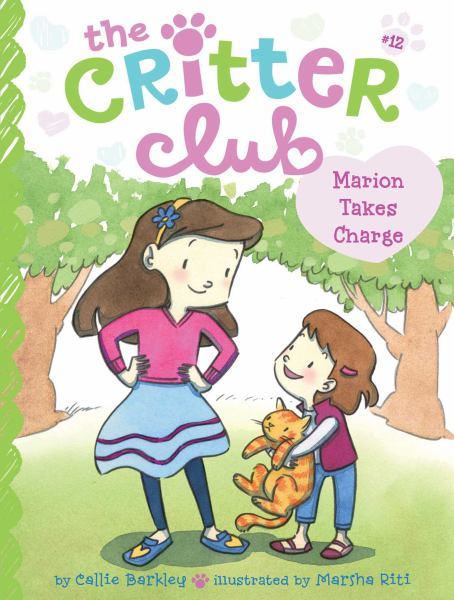 Marion Takes Charge (The Critter Club, Bk. 12)