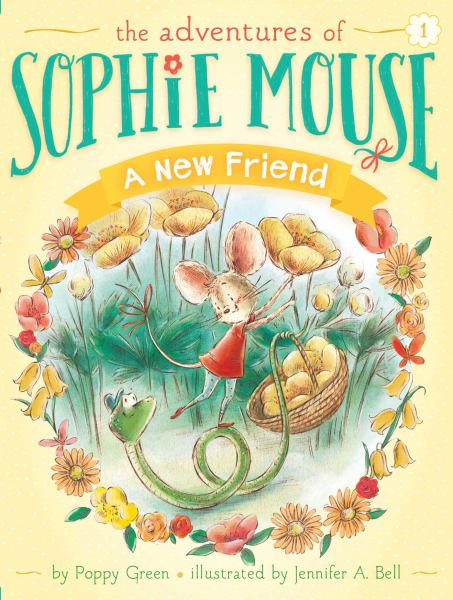 A New Friend (The Adventures of Sophie Mouse, Bk. 1)