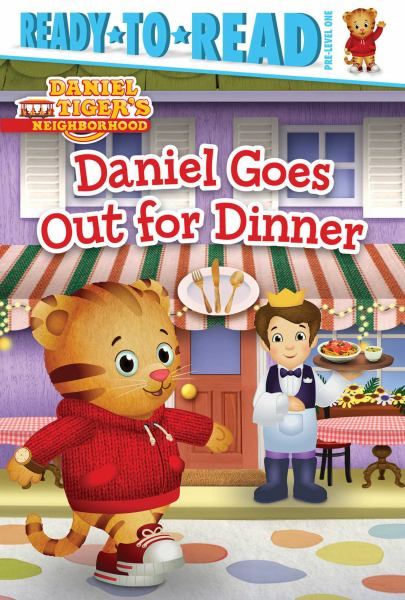 Daniel Goes Out for Dinner (Daniel Tiger's Neighborhood, Ready-to-Read Pre-Level 1)