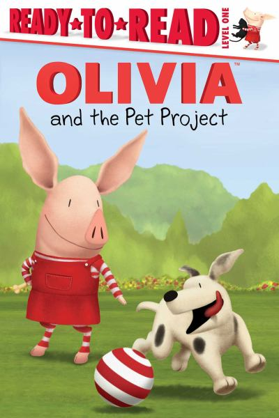Olivia and the Pet Project (Ready-to-Read, Level 1)