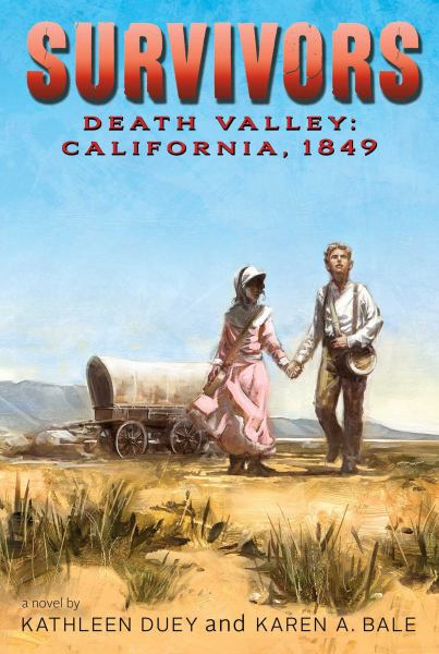 Death Valley: California, 1849 (Survivors)