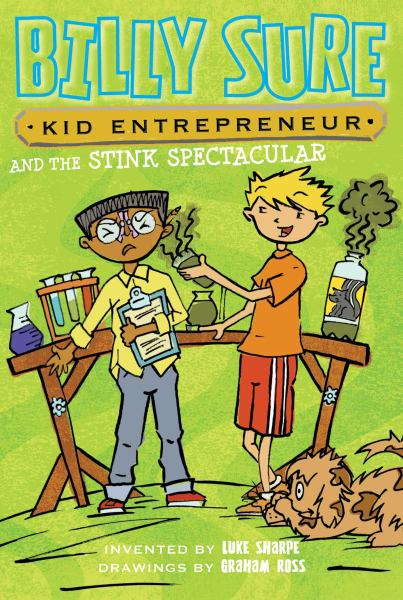 Billy Sure Kid Entrepreneur and the Stink Spectacular (Bk. 2)