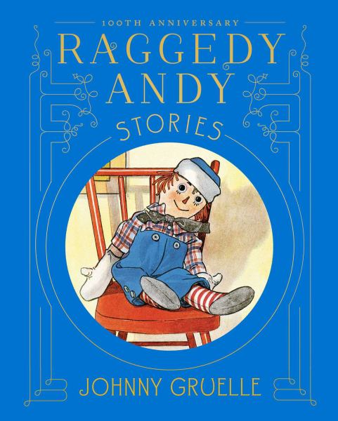 Raggedy Andy Stories (100th anniversary Edition)