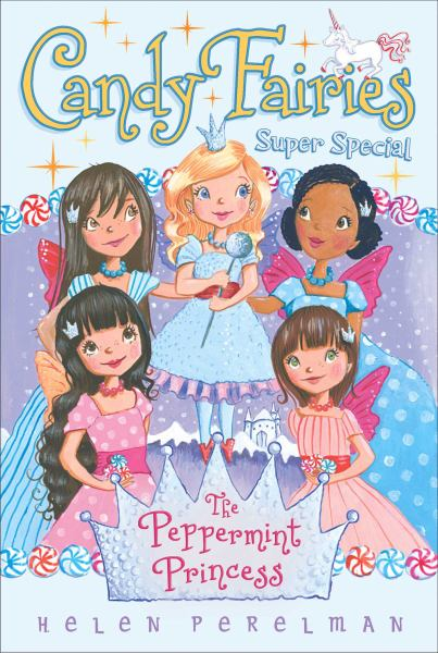 The Peppermint Princess (Candy Fairies Super Special)