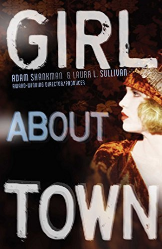 Girl about Town (Lulu Kelly Mysteries)