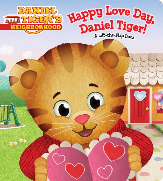 Happy Love Day, Daniel Tiger! (Daniel Tiger's Neighborhood)