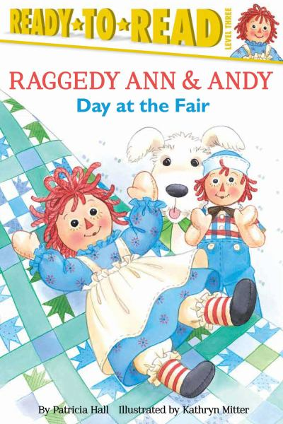Day at the Fair (Raggedy Ann & Andy, Ready-to-Read Level 3)