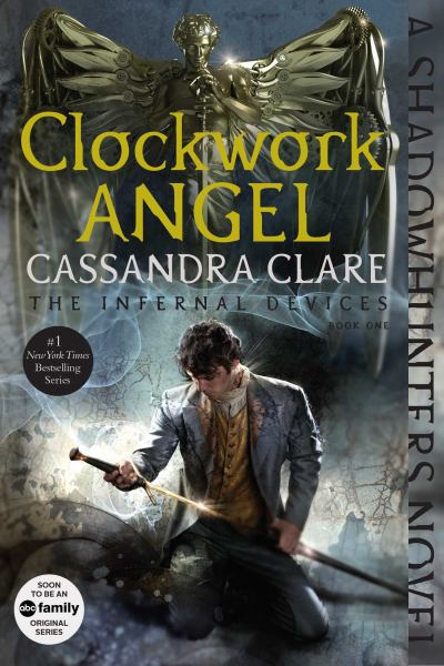 Clockwork Angel (The Infernal Devices, Bk 1)