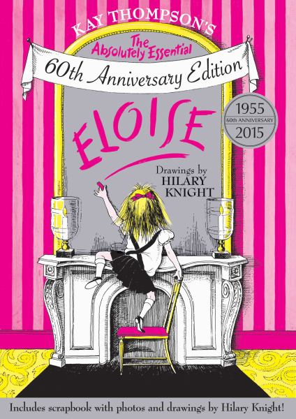 Eloise (The Absolutely Essential 60th Anniversary Edition)