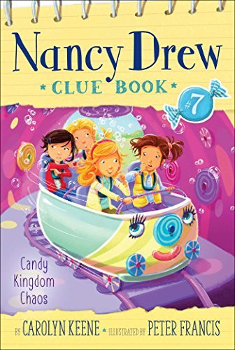 Candy Kingdom Chaos (Nancy Drew Clue Book, #7)