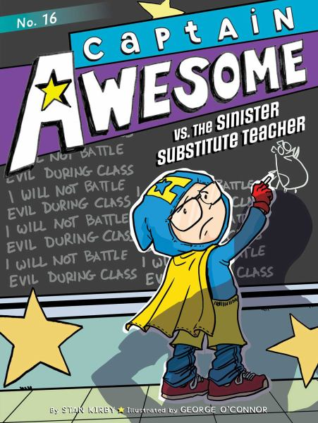 Captain Awesome vs. the Sinister Substitute Teacher (Captain Awesome, Bk. 16)