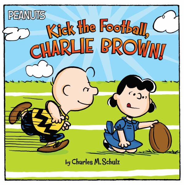 Kick the Football, Charlie Brown! (Peanuts)