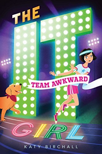 Team Awkward (The It Girl, Bk. 2)