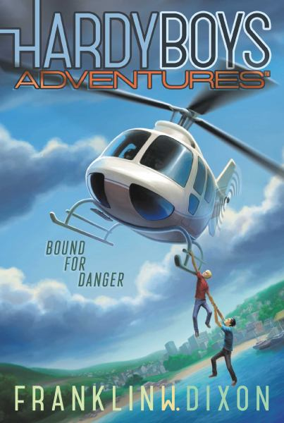Bound for Danger (Hardy Boys Adventures, Bk. 13)
