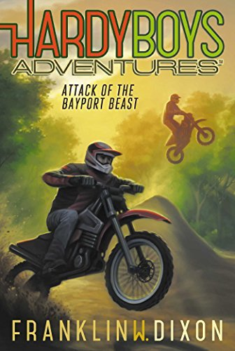 Attack of the Bayport Beast (Hardy Boys Adventures, Bk. 14)