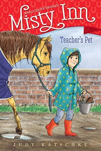 Teacher's Pet (Marguerite Henry's Misty Inn, Bk. 7)