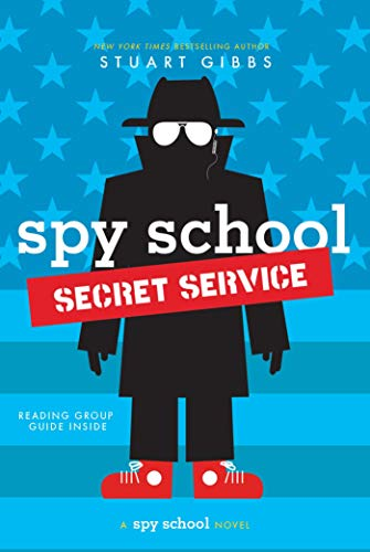 Secret Service (Spy School, Bk. 5)