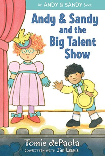 Andy & Sandy and the Big Talent Show (An Andy & Sandy Book)