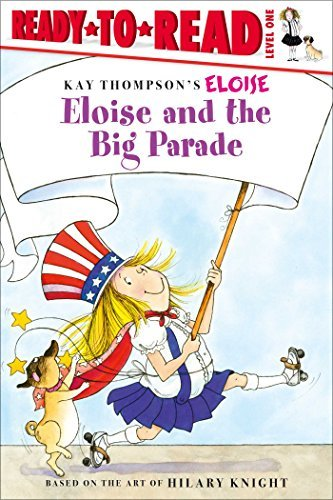 Eloise and the Big Parade (Ready-to-Read, Level 1)