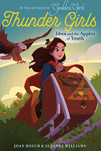 Idun and the Apples of Youth (Thunder Girls, Bk. 3)