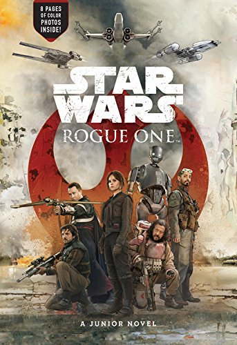 Junior Novel (Star Wars: Rogue One)