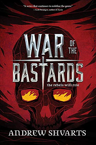 War of the Bastards (Royal Bastards, Bk. 3)