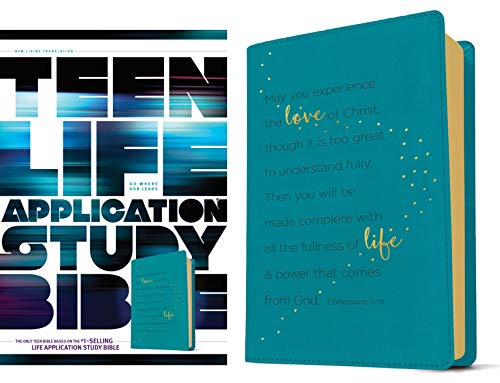 NLT Teen Life Application Study Bible (Teal Ephesians 3:19 Edition)