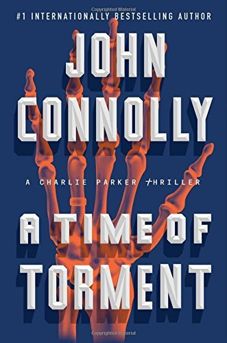 A Time of Torment (A Charlie Parker Thriller)