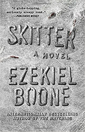 Skitter(The Hatching Series, Bk. 2)