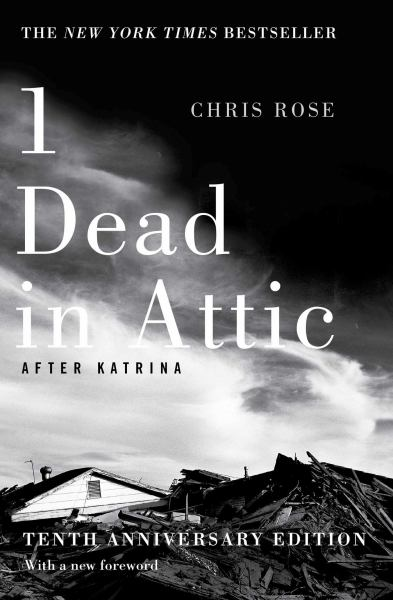 1 Dead in Attic: After Katrina (10th Anniversary Edition)