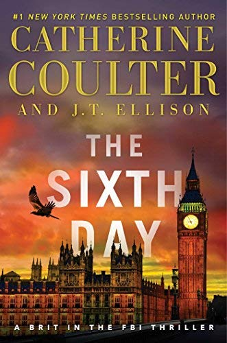 The Sixth Day (A Brit in the FBI, Bk. 5)