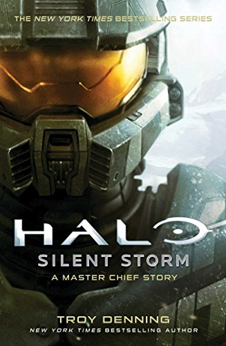 Silent Storm: A Master Chief Story (Halo, Bk.24)