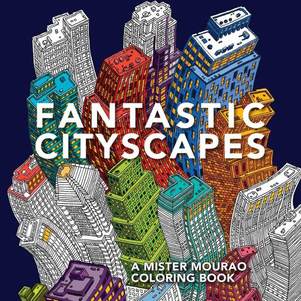 Fantastic Cityscapes: A Mister Mourao Coloring Book