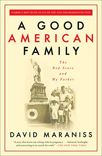 A Good American Family: The Red Scare and My Father