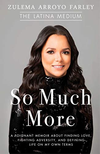 So Much More: A Poignant Memoir about Finding Love, Fighting Adversity, and Defining Life on My Own Terms