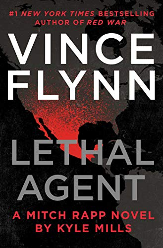 Lethal Agent (Mitch Rapp Novel, Bk. 18)