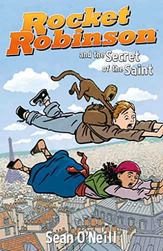 Rocket Robinson and the Secret of the Saint (Volume 2)
