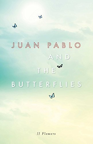 Juan Pablo and the Butterflies