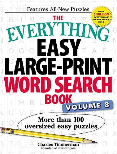 The Everything Easy Large-Print Word Search Book (Volume 8)