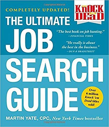 The Ultimate Job Search Guide (Knock 'em Dead)