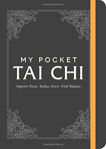 My Pocket Tai Chi: Improve Focus. Reduce Stress. Find Balance.