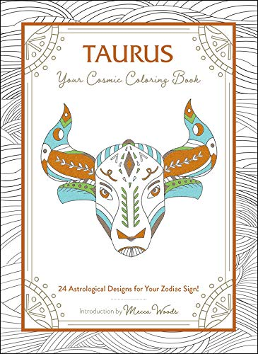 Taurus: Your Cosmic Coloring Book