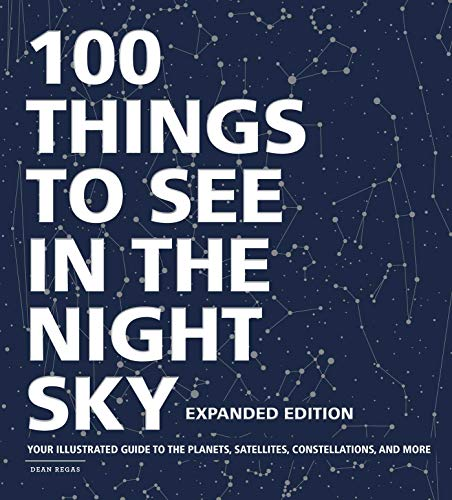 100 Things to See in the Night Sky (Expanded Edition)
