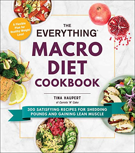 The Everything Macro Diet Cookbook (The Everything Series)