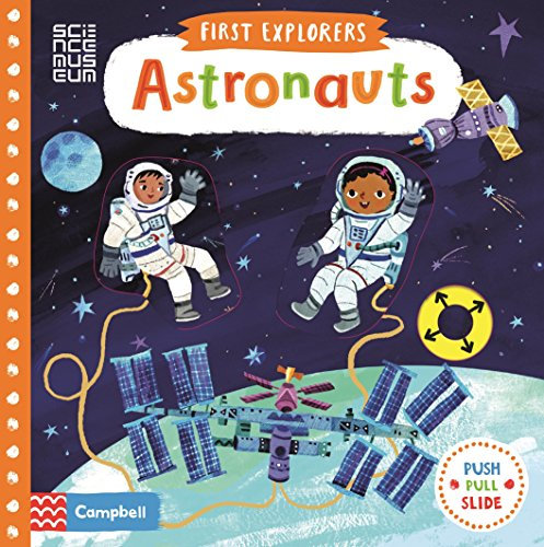 Astronauts Push, Pull, Slide (First Explorers)
