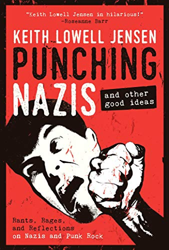 Punching Nazis and Other Good Ideas