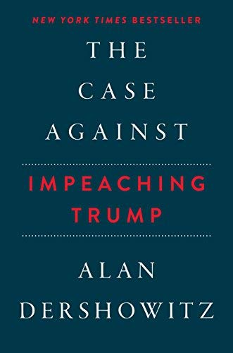 The Case Against Impeaching Trump