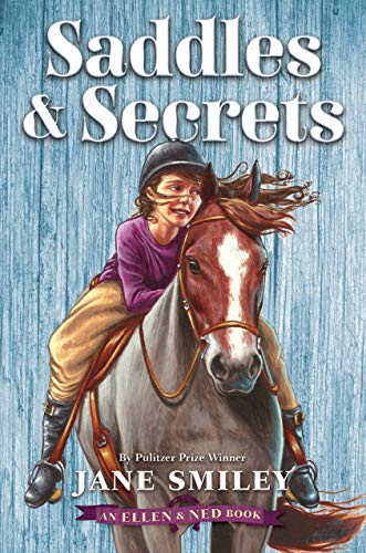 Saddles & Secrets (Ellen & Ned, Bk. 2)